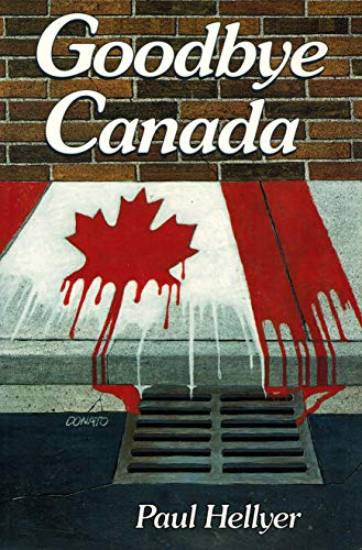 9780969439486: Goodbye Canada