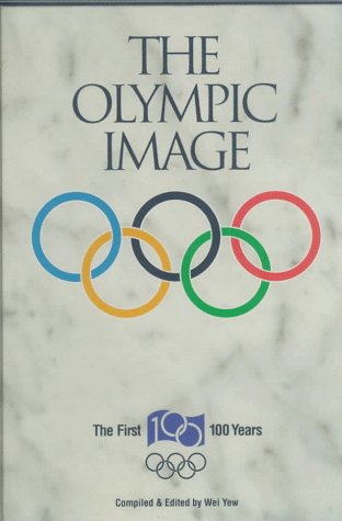 9780969443278: The Olympic Image: The First 100 Years (English and French Edition)