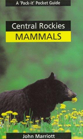 9780969443872: Central Rockies Mammals