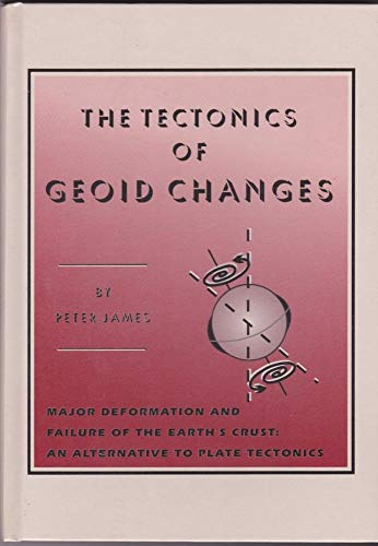 The Tectonics of Geoid Changes: James, Peter