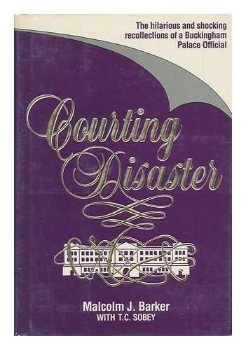 9780969451303: Courting Disaster