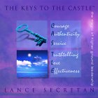 9780969456162: The Keys to the Castle: The Magic of Higher Ground Leadership