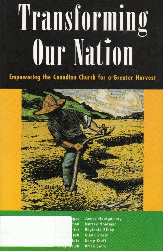 Transforming Our Nation: Empowering the Canadian Church: Dugas, Jacqueline, Murray