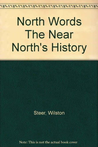 North Words: The Near North's History: Steer, Wilston