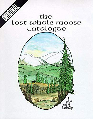 9780969461210: Original Lost Whole Moose Catalogue