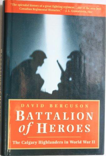 Battalion of Heroes: David J. Bercuson