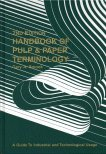 9780969462842: Handbook of Pulp and Paper Terminology: A Guide to Industrial and Technological Usage