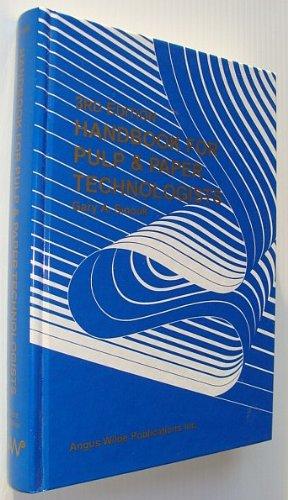 Handbook for Pulp & Paper Technologists (3rd: Smook, G. A.;