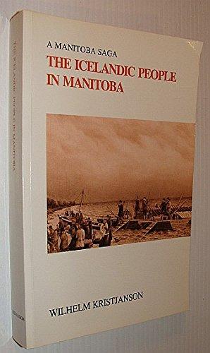 9780969465119: The Icelandic People in Manitoba : A Manitoba Saga