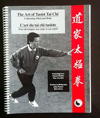 9780969468400: The Art of Taoist Tai Chi: Cultivating Mind and Body