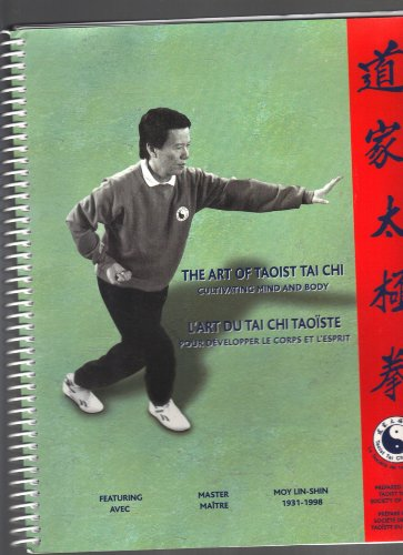 9780969468431: Art of Taoist Tai Chi : Cultivating Mind and Body: A Reference Guide for the Student of Taoist Tai Chi Featuring Master Moy Lin-Shin