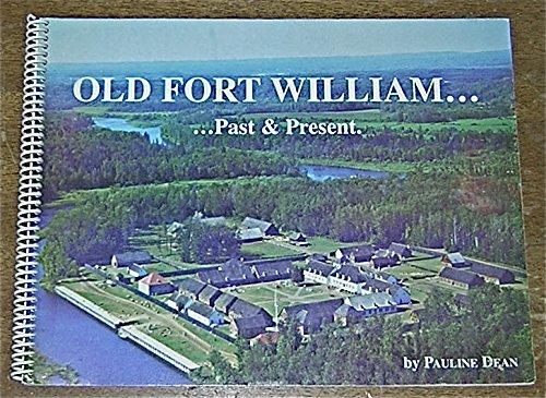 9780969470250: Old Fort William: Past & present