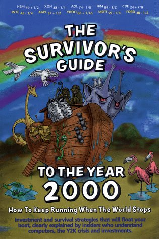The Survivor's Guide to the Year 2000: David G. Epp