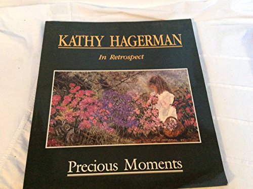 Kathy Hagerman. In Retrospect. Precious Moments.: Kathy Hagerman (Signed)