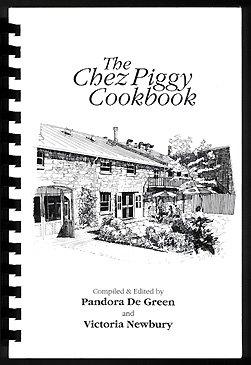 The Chez Piggy Cookbook: Pandora; Newbury De Green