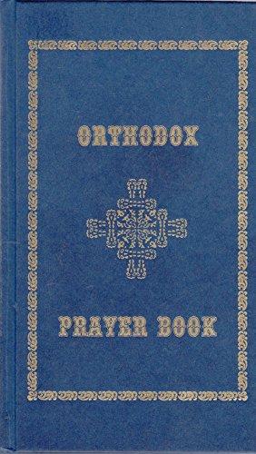 Orthodox Prayer Book: Holy Protection Monastery