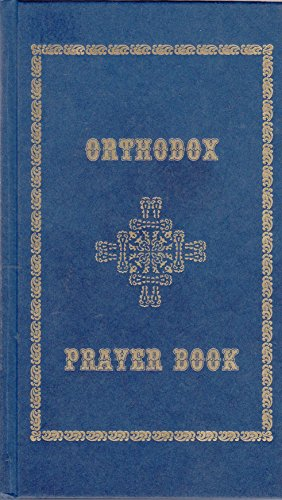 9780969492702: Orthodox Prayer Book