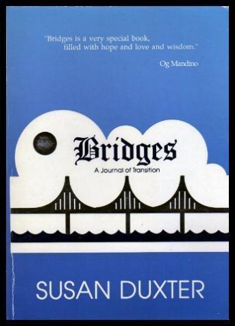 Bridges: A Journal of Transition: Duxter, Susan