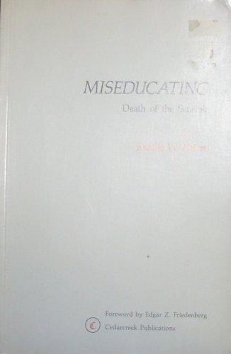 Miseducating: Nelsen Randle W.