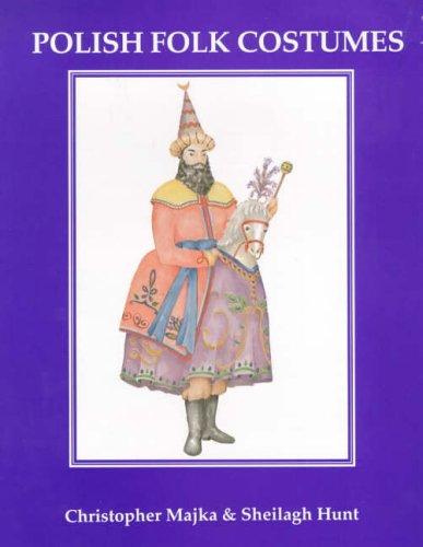 Polish Folk Costumes.: Majka, Christopher.