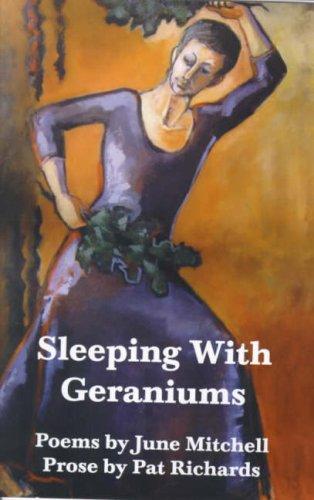 9780969510437: Sleeping with Geraniums