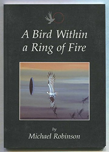 9780969522539: A Bird Within a Ring of Fire