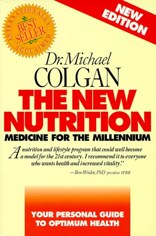 9780969527244: The New Nutrition