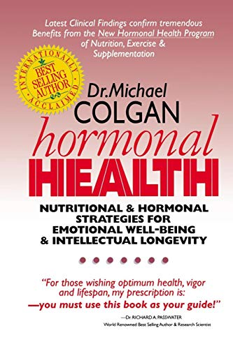 9780969527275: Hormonal Health: Nutritional and Hormonal Strategies for Emotional Well-Being & Intellectual Longevity