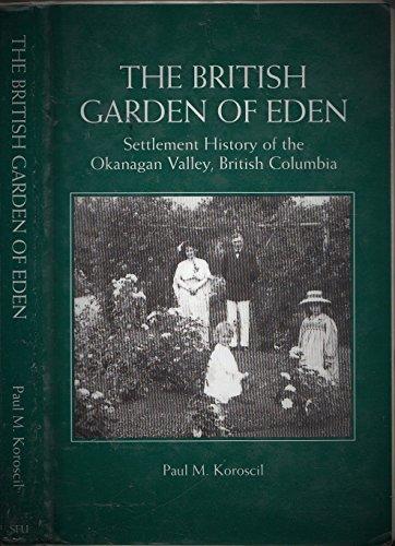 The British Garden of Eden : Settlement: Koroscil, Paul M.