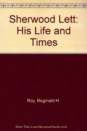 9780969531609: Sherwood Lett: His Life and Times
