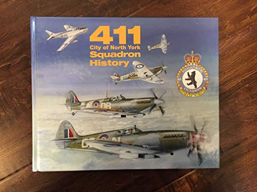 9780969537007: 411 City of North York Squadron : 50 Years of History, 1941-1991
