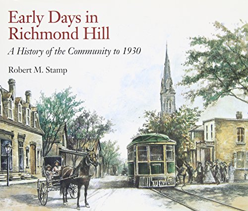 Early Days in Richmond Hill: A History of the Community to 1930