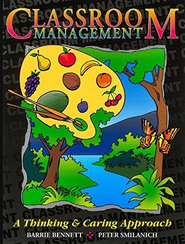 9780969538813: Classroom Management: A Thinking and Caring Approach