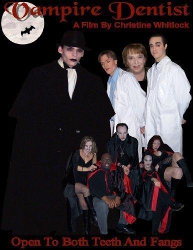 9780969543282: VAMPIRE DENTIST - 90 min. independent horror feature film