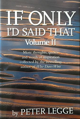 9780969544722: If Only I'd Said That - Volume 11 : More Thoughts, Quotes and Words of Inspiration