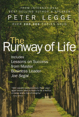 The Runway of Life: Legge, Peter