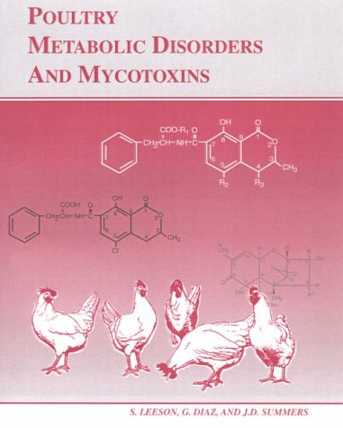 9780969560012: Poultry Metabolic Disorders and Mycotoxins