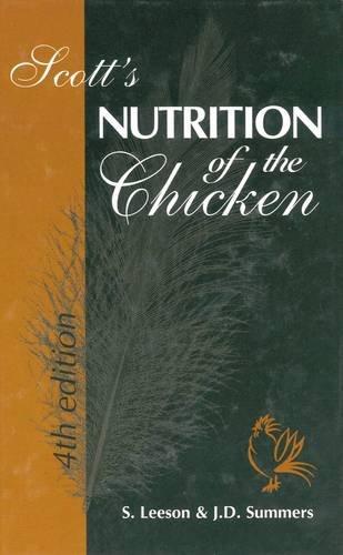 9780969560043: Scott's Nutrition of the Chicken: v. 4