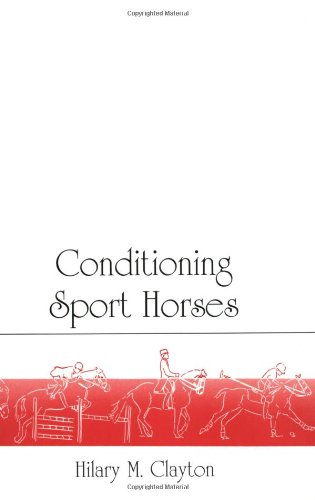 9780969572008: Conditioning Sport Horses