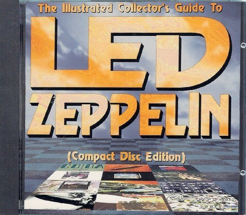 9780969573630: The illustrated collector's guide to Led Zeppelin
