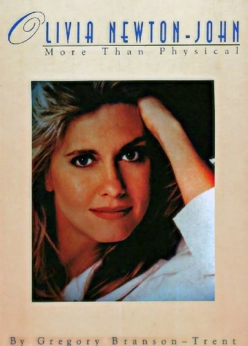 Olivia More Than Physical: A Collector's Guide: Branson-Trent, Gregory