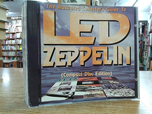 9780969573678: Illustrated Collector's Guide to Led Zeppelin: The Latest Ed. of the World's Most...