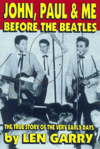 """9780969573685: John, Paul & Me: Before the """"Beatles"""""""