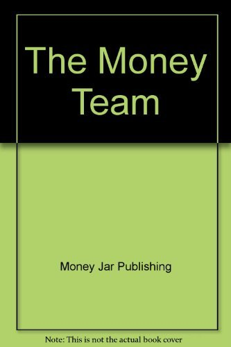 The Money Team: Money Jar Publishing