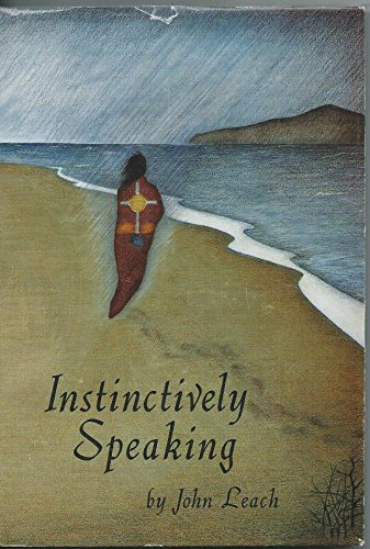 Instinctively Speaking: Leach, John