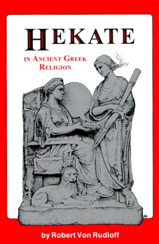 9780969606680: Hekate in Ancient Greek Religion