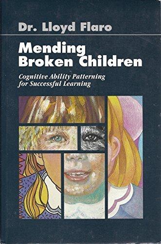 Mending Broken Children [Paperback] by Flaro, L.: Lloyd Flaro