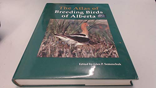 9780969613404: The Atlas of Breeding Birds of Alberta