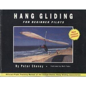 9780969620709: Hang Gliding For Beginner Pilots