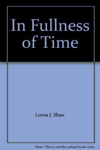 In Fullness of Time: Lorna J. Shaw